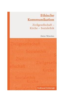 Abbildung von Witschen | Ethische Kommunikation | 2016 | 2016 | Zivilgesellschaft - Kirche - S...