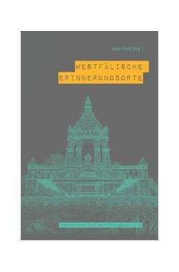 Abbildung von Krull | Westfälische Erinnerungsorte | 2017 | 2016 | Beiträge zum kollektiven Gedäc... | 80