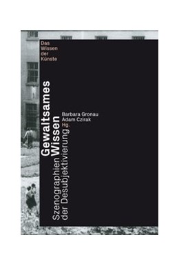 Abbildung von Czirak / Gronau | Gewaltsames Wissen | 1. Auflage | 2021 | beck-shop.de