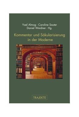 Abbildung von Weidner / Sauter | Kommentar und Säkularisierung in der Moderne | 1. Auflage | 2017 | beck-shop.de