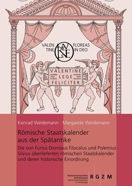 Abbildung von Weidemann | Römische Staatskalender aus der Spätantike | 1. Auflage | 2017 | 130 | beck-shop.de