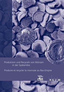 Abbildung von Chameroy / Guihard | Produktion und Recyceln von Münzen in der SpätantikeProduire et recycler la monnaie au Bas-Empire | 2016 | 29