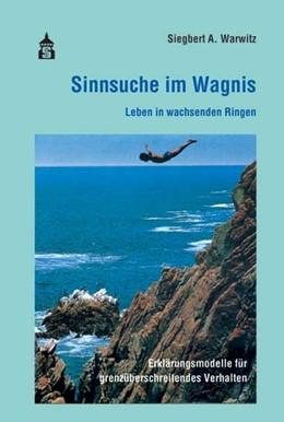 Abbildung von Warwitz | Sinnsuche im Wagnis | 2. Auflage | 2016 | beck-shop.de