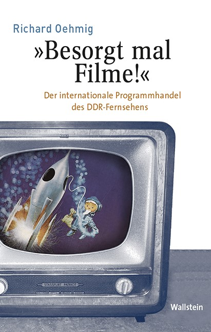 'Besorgt mal Filme!' | Oehmig, 2017 | Buch (Cover)