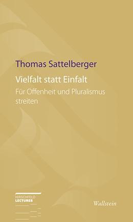 Abbildung von Sattelberger | Vielfalt statt Einfalt | 2016 | Für Offenheit und Pluralismus ... | 10