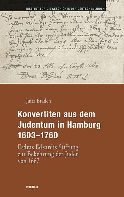 Konvertiten aus dem Judentum in Hamburg 1603-1760   Braden, 2016   Buch (Cover)