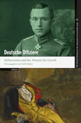Abbildung von Shahar   Deutsche Offiziere   1. Auflage   2016   44   beck-shop.de