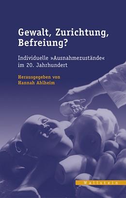 Abbildung von Ahlheim | Gewalt, Zurichtung, Befreiung? | 2017 | Individuelle 'Ausnahmezustände... | 32
