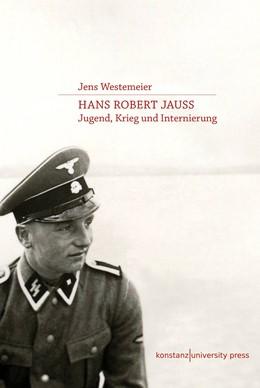 Abbildung von Westemeier   Hans Robert Jauß   1. Auflage 2016   2016   Jugend, Krieg und Internierung
