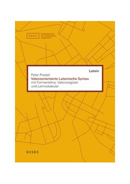 Abbildung von Prestel | Valenzorientierte Lateinische Syntax | 3. Auflage | 2016 | 2 | beck-shop.de