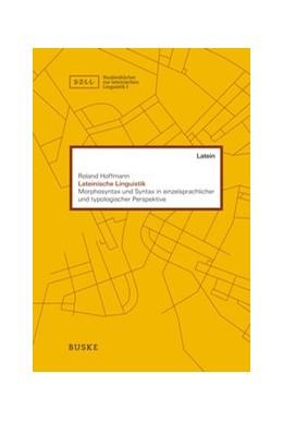 Abbildung von Hoffmann | Lateinische Linguistik | 2018 | Beiträge zur Morphosyntax und ... | 3