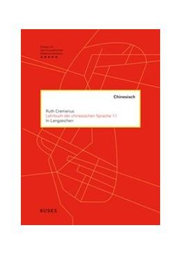 Abbildung von Cremerius | Lehrbuch der chinesischen Sprache 1.1 | 1. Auflage | 2019 | beck-shop.de