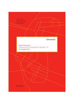 Abbildung von Cremerius | Lehrbuch der chinesischen Sprache 1.2 | 1. Auflage | 2021 | beck-shop.de