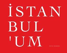 Abbildung von Demirel | Istanbul'um | 1. Auflage | 2016 | beck-shop.de