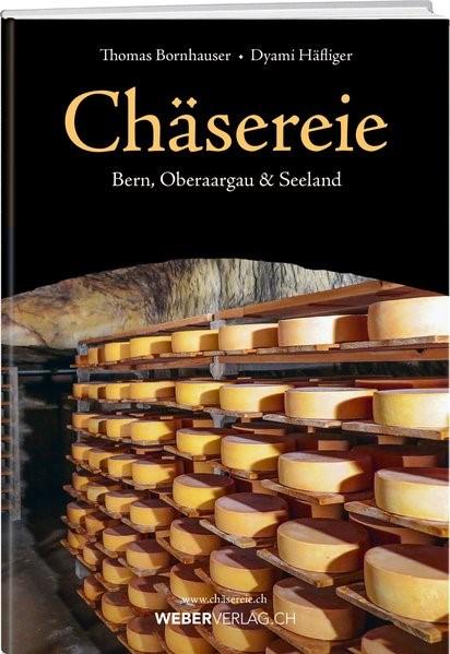 Chäsereie   Bornhauser / Häfliger, 2017   Buch (Cover)