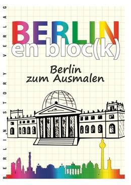 Abbildung von Bösch | Berlin en bloc(k) - Berlin zum Ausmalen | Neuauflage, Nachdruck | 2016