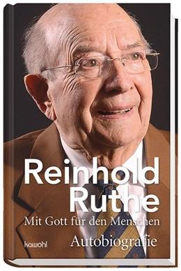 Abbildung von Ruthe | Reinhold Ruthe - Mit Gott für den Menschen | 1. Auflage | 2016 | beck-shop.de
