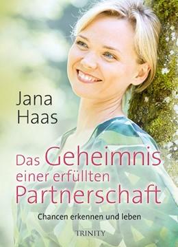 Abbildung von Haas   Das Geheimnis einer erfüllten Partnerschaft   1. Auflage   2016   beck-shop.de