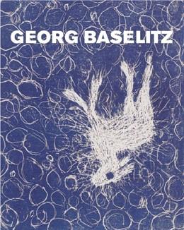 Abbildung von Mason / Gretenkort   Georg Baselitz: Peintre - Graveur III   2019   Werkverzeichnis der Druckgraph...