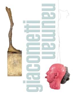 Abbildung von Schlicht / Dufrêne / Hartel   Giacometti - Nauman   2016   Kat. Schirn Kunsthalle Frankfu...