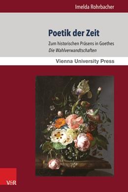 Abbildung von Rohrbacher | Poetik der Zeit | 1. Auflage | 2016 | beck-shop.de