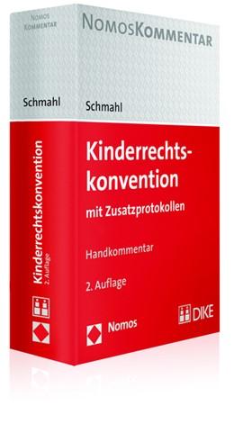 Abbildung von Schmahl | Kinderrechtskonvention | 2. Auflage | 2017 | mit Zusatzprotokollen