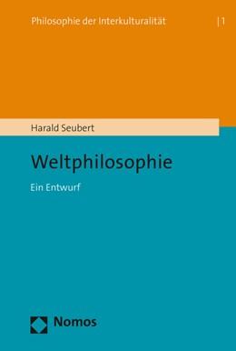 Abbildung von Seubert | Weltphilosophie | 1. Auflage | 2016 | beck-shop.de