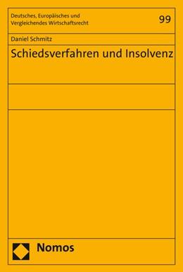Abbildung von Schmitz | Schiedsverfahren und Insolvenz | 2016 | 99