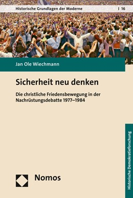 Abbildung von Wiechmann | Sicherheit neu denken | 2017 | Die christliche Friedensbewegu...