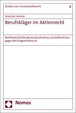 Abbildung von Homeier | Berufskläger im Aktienrecht | 2016 | Rechtstatsächliche Bestandsauf...