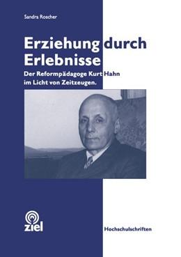 Abbildung von Roscher   Erziehung durch Erlebnisse   1. Auflage   2015   beck-shop.de