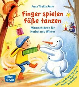 Abbildung von Ruhe | Finger spielen, Füße tanzen | 1. Auflage | 2016 | beck-shop.de