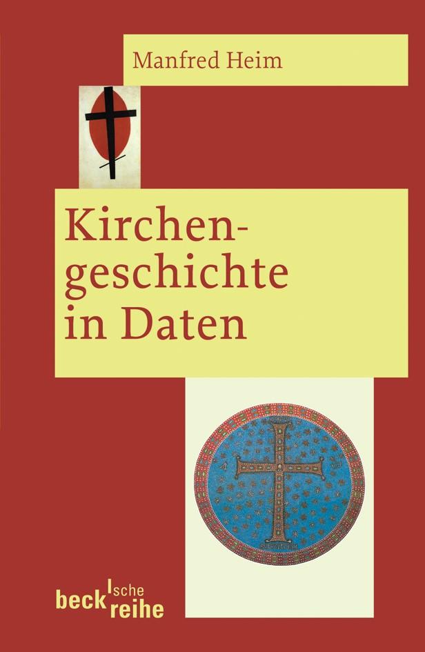 Kirchengeschichte in Daten | Heim, Manfred | Buch (Cover)
