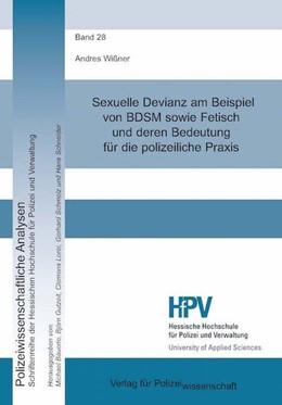 Abbildung von Wißner   Sexuelle Devianz am Beispiel von BDSM sowie Fetisch und deren Bedeutung für die polizeiliche Praxis   2016