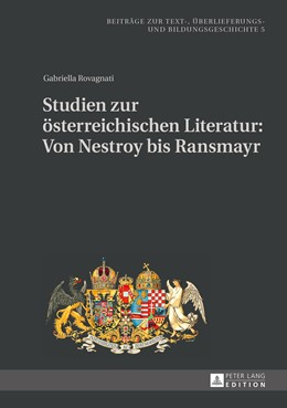 Abbildung von Rovagnati | Studien zur österreichischen Literatur: Von Nestroy bis Ransmayr | 1. Auflage | 2016 | 5 | beck-shop.de