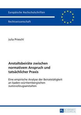 Abbildung von Prieschl | Anstaltsbeiräte zwischen normativem Anspruch und tatsächlicher Praxis | 1. Auflage | 2016 | 5834 | beck-shop.de