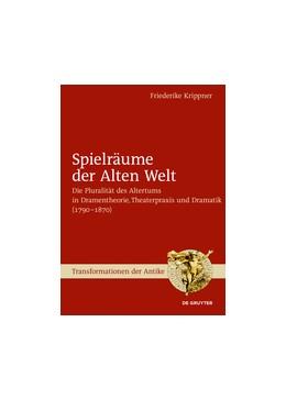 Abbildung von Krippner | Spielräume der Alten Welt | 1. Auflage | 2017 | beck-shop.de