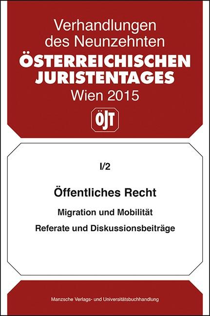 19. Österreichischer Juristentag 2015 Öffentliches Recht | Österreichischer Juristentag, 2016 (Cover)