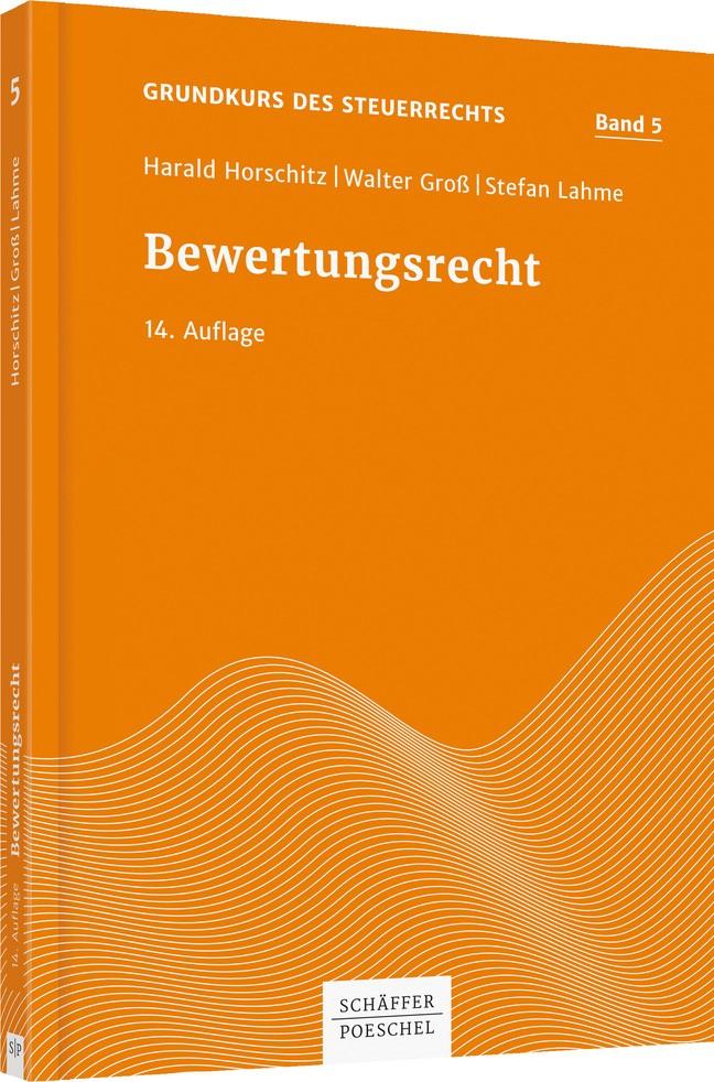 Bewertungsrecht | Horschitz / Groß / Schnur | 14. überarbeitete Auflage, 2019 | Buch (Cover)