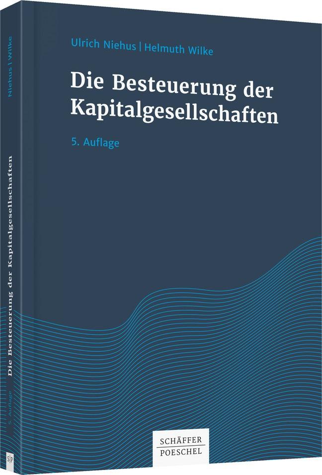 Die Besteuerung der Kapitalgesellschaften | Niehus / Wilke | 5. überarbeitete und aktualisierte Auflage, 2018 | Buch (Cover)