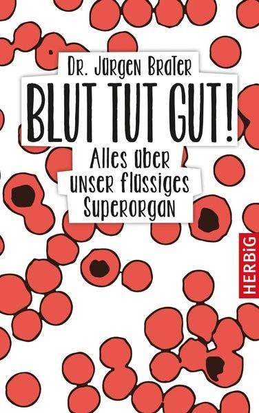Blut tut gut | Brater, 2016 | Buch (Cover)