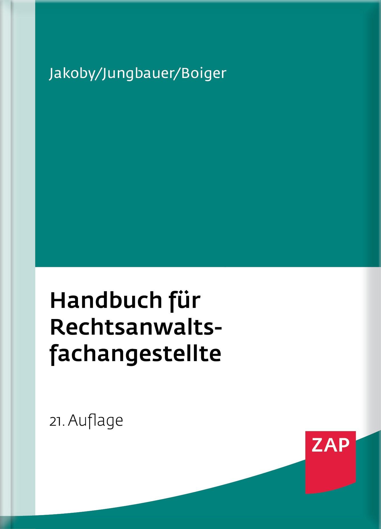 Handbuch für Rechtsanwaltsfachangestellte | Jakoby / Jungbauer / Boiger | 21. Auflage, 2016 | Buch (Cover)