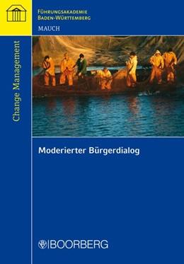 Abbildung von Mauch   Moderierter Bürgerdialog   2011   Mit der regionalen Wissensbila...