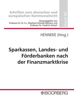 Abbildung von Sparkassen, Landes- und Förderbanken nach der Finanzmarktkrise   2010   Professorengespräch 2010 des D...   40