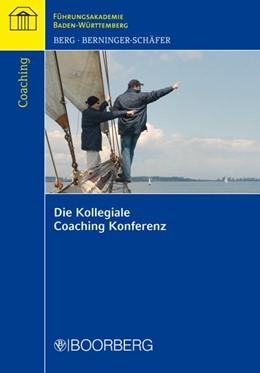 Abbildung von Berg / Berninger-Schäfer | Die Kollegiale Coaching Konferenz | 2010