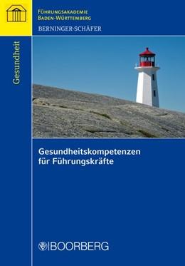 Abbildung von Berninger-Schäfer | Gesundheitskompetenzen für Führungskräfte | 2013