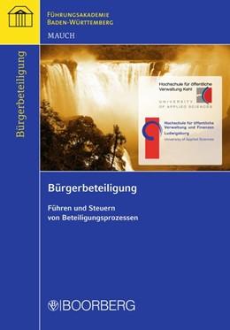 Abbildung von Mauch | Bürgerbeteiligung | 2014 | Führen und Steuern von Beteili...