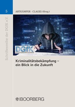 Abbildung von Kriminalitätsbekämpfung - ein Blick in die Zukunft | 1. Auflage | 2015 | 5 | beck-shop.de