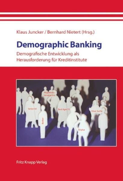 Demographic Banking | Juncker / Nietert, 2010 | Buch (Cover)