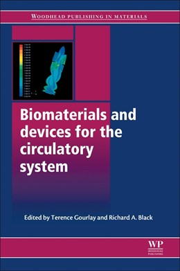 Abbildung von Gourlay / Black | Biomaterials and Devices for the Circulatory System | 2016